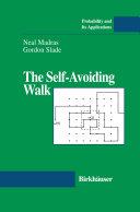 The Self-Avoiding Walk Pdf/ePub eBook