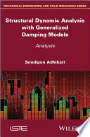Structural Dynamic Analysis With Generalized Damping Models Book PDF