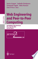Web Engineering and Peer-to-Peer Computing  : NETWORKING 2002 Workshops, Pisa, Italy, May 19-24, 2002, Revised Papers