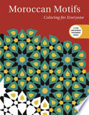 Moroccan Motifs: Coloring for Everyone