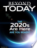 Beyond Today The 2020s Are Here Are You Ready