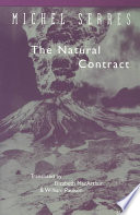 """The Natural Contract"" by Michel Serres, Elizabeth MacArthur, William Paulson"