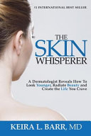 The Skin Whisperer
