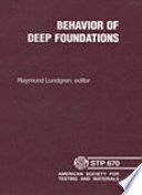 Behavior of Deep Foundations