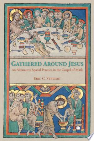Download Gathered Around Jesus Books - RDFBooks