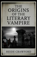 Pdf The Origins of the Literary Vampire Telecharger