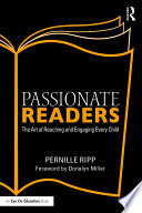 """""""Passionate Readers: The Art of Reaching and Engaging Every Child"""" by Pernille Ripp"""