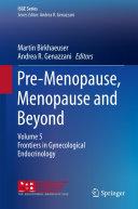 Pre Menopause  Menopause and Beyond