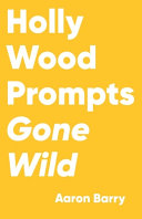 Hollywood Prompts Gone Wild
