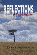 Reflections of Twelve Decades