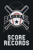 Baseball Score Records