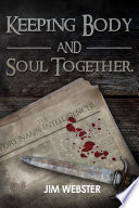 Keeping Body and Soul Together Book PDF