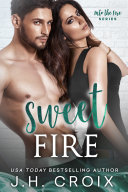 Sweet Fire (Steamy Firefighter Romance)