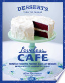 Desserts from the Famous Loveless Cafe Book