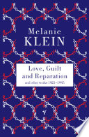 Love Guilt And Reparation