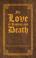 For Love of Rapture and Death