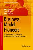 Pdf Business Model Pioneers