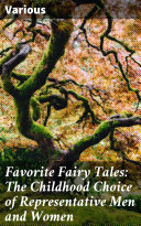 Favorite Fairy Tales  The Childhood Choice of Representative Men and Women