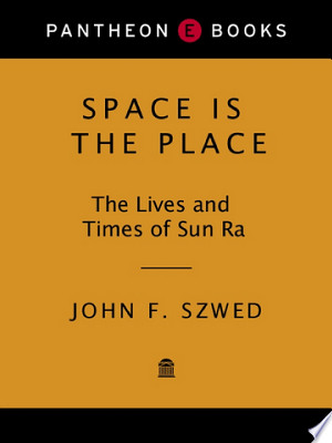 Download Space Is the Place Free Books - Dlebooks.net