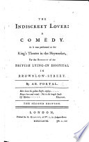 The Indiscreet Lover; a comedy in five acts and in prose , etc