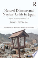 Natural Disaster and Nuclear Crisis in Japan