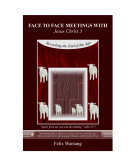 Face to Face Meetings With Jesus Christ 3 (PDF) Pdf/ePub eBook