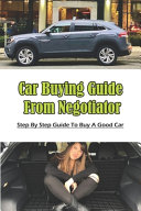 Car Buying Guide From Negotiator
