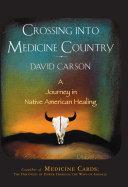 Crossing into Medicine Country Pdf/ePub eBook