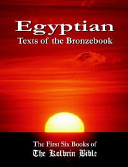 Egyptian Texts of the Bronzebook