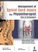 Management of Spinal Cord Injury by Physiotherapist  Site to Settlement