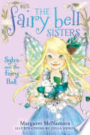 The Fairy Bell Sisters  1  Sylva and the Fairy Ball