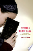 Becoming Un Orthodox