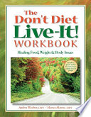 The Don T Diet Live It Workbook