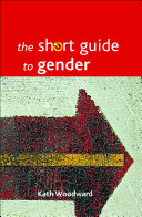 The Short Guide to Gender