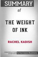 Summary of the Weight of Ink by Rachel Kadish  Conversation Starters