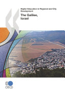 Higher Education in Regional and City Development: The Galilee, Israel 2011