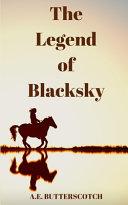 The Legend of Blacksky