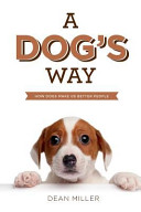 A Dog's Way