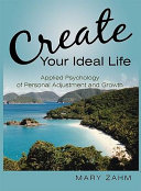Create Your Ideal Life