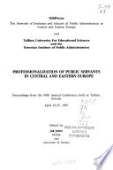 Professionalization of Public Servants in Central and Eastern Europe