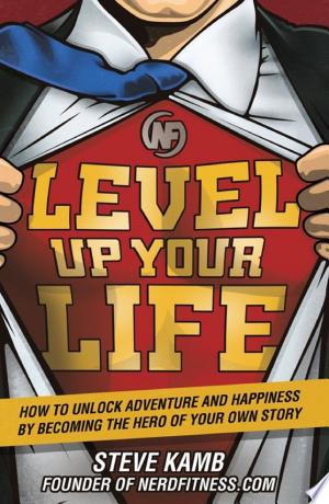 Download Level Up Your Life Free Books - Reading Best Books For Free 2018