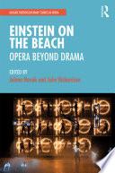 Einstein on the Beach  Opera beyond Drama