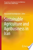 Sustainable Agriculture and Agribusiness in Iran