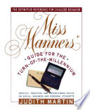"""""""Miss Manners' Guide for the Turn-of-the-Millennium"""" by Judith Martin"""