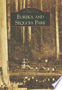 Eureka and Sequoia Park