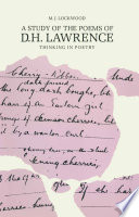A Study of the Poems of D. H. Lawrence  : Thinking in Poetry