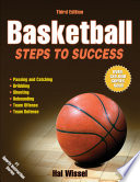"""Basketball: Steps to Success"" by Hal Wissel"