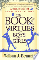 """""""The Book of Virtues for Boys and Girls: A Treasury of Great Moral Stories"""" by William J. Bennett, Doug Flutie"""