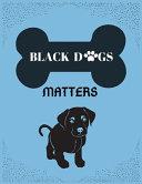 Black Dogs Matter ebook