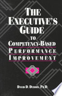 The Executive's Guide to Competency-based Performance Improvement